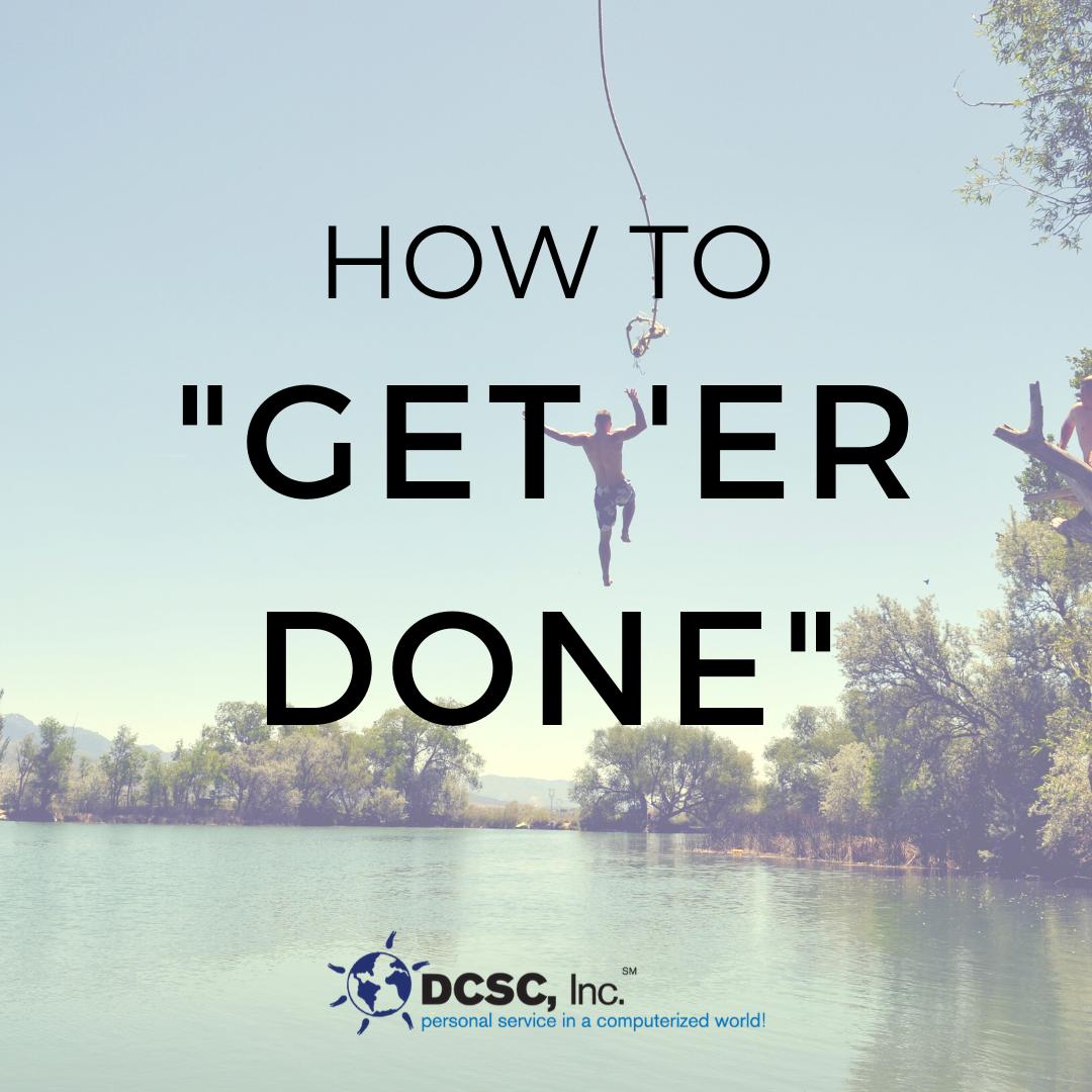 Get 'er Done Blog