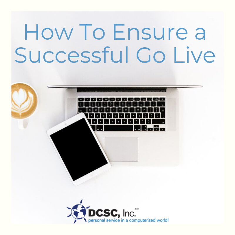 How To Ensure a Successful Go Live (1)